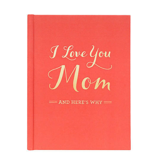 én Love You Mom And Here's Why