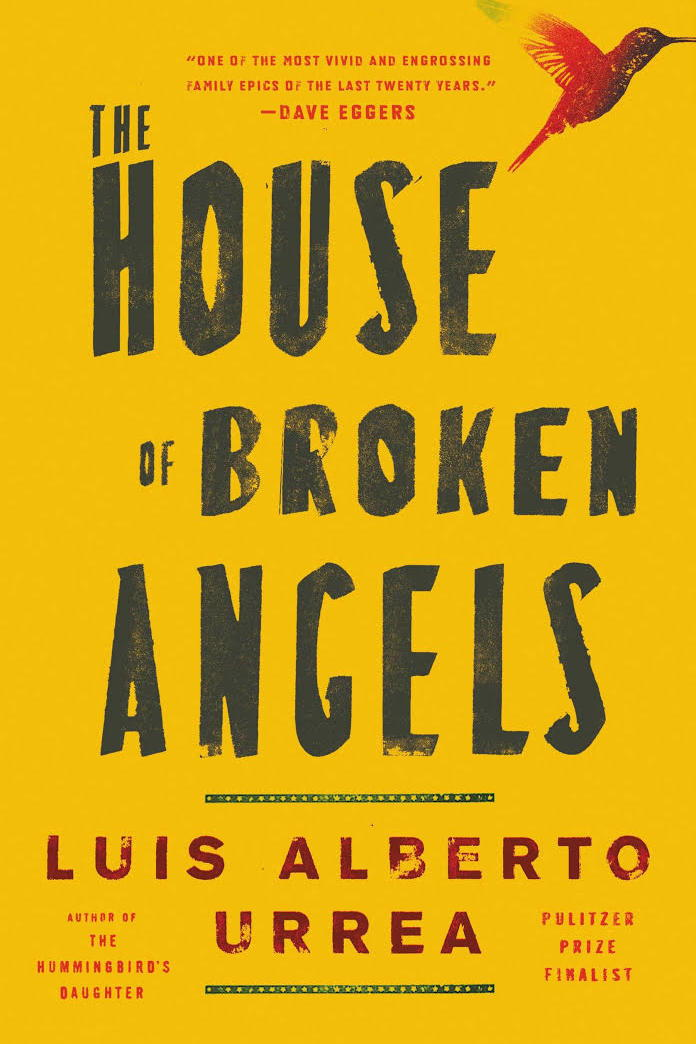 House of Broken Angels by Luis Alberto Urrea