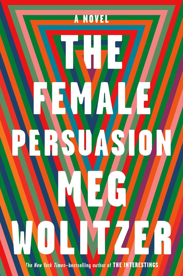 Female Persuasion by Meg Wolitzer